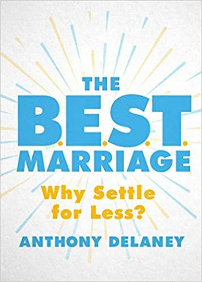 Picture of BEST MARRIAGE: Why Settle for Less? PB