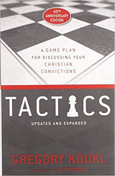 Picture of TACTICS 10th ANNIVERSARY: A Game Plan for Discussing Your Christian Convictions PB