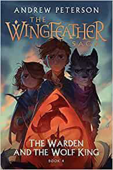 Picture of WINGFEATHER SAGA 4- The Warden and the Wolf King... PB