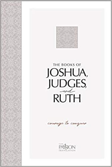 Picture of PASSION TRANSLATION- JOSHUA JUDGES &RUTH: Courage to Conquer