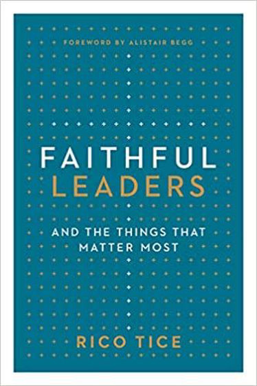 Picture of FAITHFUL LEADERS: And Things That Matter Most PB