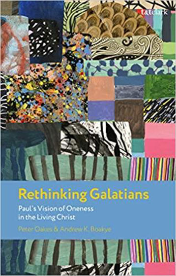 Picture of RETHINKING GALATIANS: Pauls Vision of Oneness in the Living Christ PB