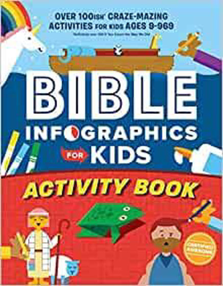 Picture of BIBLE INFOGRAPHICS FOR KIDS ACTIVITY BOOK: Over 100-ish Craze-Mazing Activities for Kids Ages 9 to 969 PB