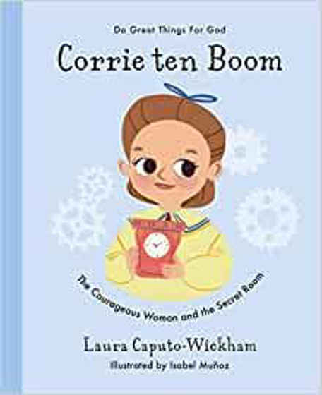 Picture of DO GREAT THINGS FOR GOD- CORRIE TEN BOOM: The Courageous Woman and The Secret Room HB