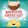 Picture of WHERE'D MY GIGGLE GO? BOARD BOOK