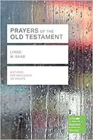 Picture of LIFEBUILDER- PRAYERS OF THE OLD TESTAMENT PB