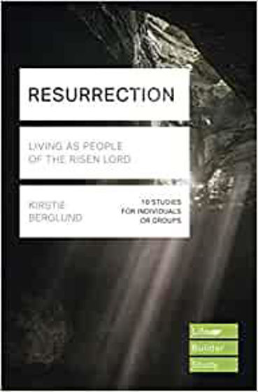 Picture of LIFEBUILDER- RESURRECTION: Living as People of the Risen Lord PB