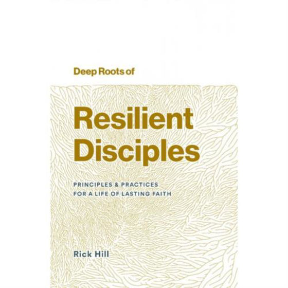Picture of DEEP ROOTS OF RESILIENT DISCIPLES PB