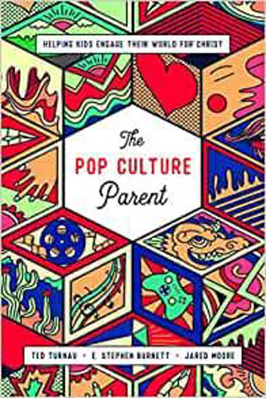 Picture of POP CULTURE PARENT: Helping Kids Engage Their World for Christ PB