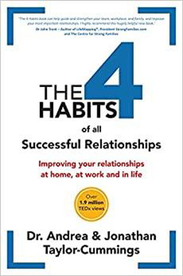Picture of 4 HABITS OF ALL SUCCESSFUL RELATIONSHIPS: Improving Your Relationships at Home, at Work and in Life PB