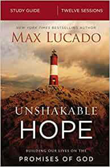 Picture of UNSHAKABLE HOPE STUDY GUIDE: Building Our Lives on the Promises of God PB