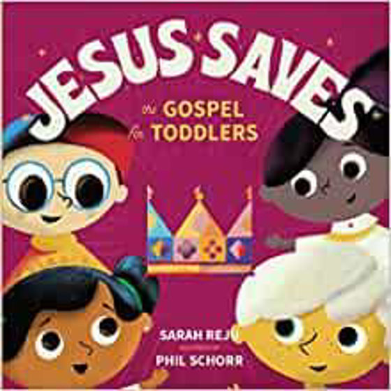 Picture of JESUS SAVES: The Gospel for Toddlers HB