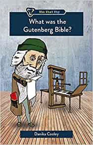 Picture of WHO WHAT WHY: WHAT WAS THE GUTENBERG..PB