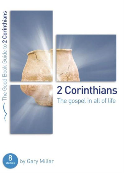 Picture of THE GOOD BOOK GUIDE- 2 CORINTHIANS: Gospel in All of Life PB