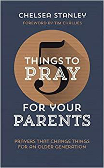Picture of 5 THINGS TO PRAY FOR YOUR PARENTS PB