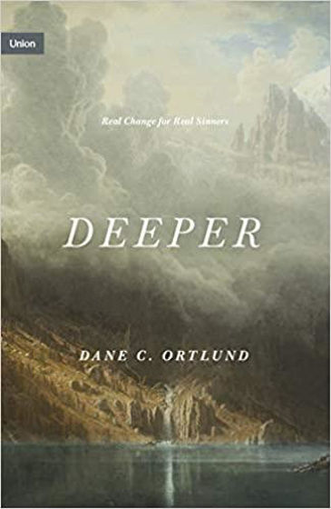 Picture of DEEPER: Real Change for Real Sinners HB