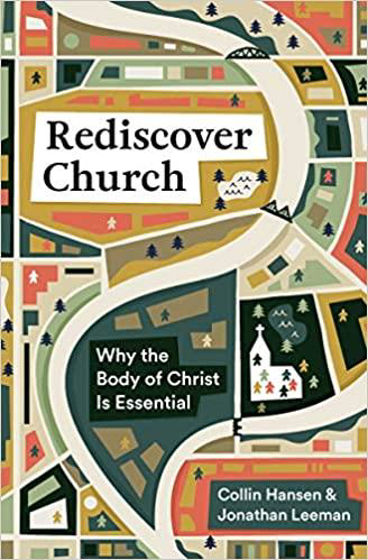 Picture of REDISCOVER CHURCH: Why The Body Of Christ Is Essential PB