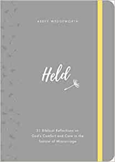 Picture of HELD: 31 Biblical Reflections on God's Comfort and Care in the Sorrow of Miscarriage HB