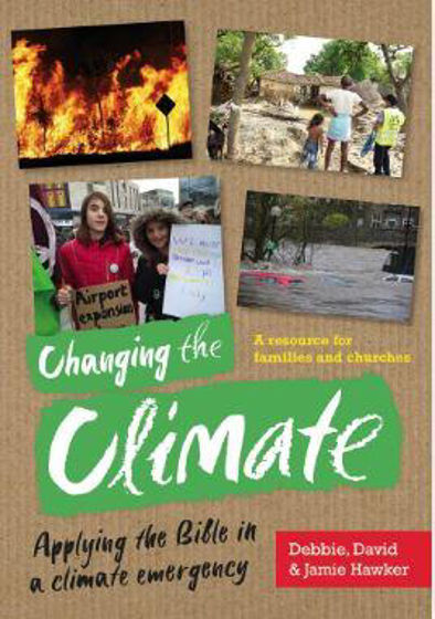 Picture of CHANGING THE CLIMATE: Applying the Bible in a Climate Emergency PB