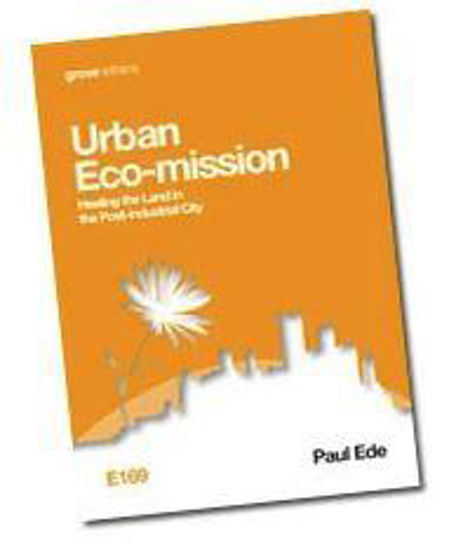 Picture of GROVE- URBAN ECO-MISSION: Healing the Land in the Post-industrial City PB