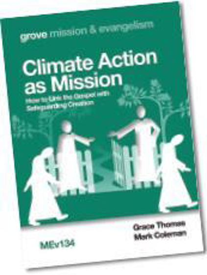Picture of GROVE- CLIMATE ACTION AS MISSION: How to Link the Gospel with Safeguarding Creation PB
