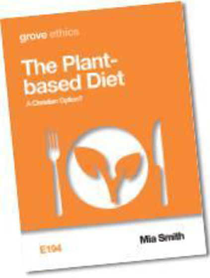 Picture of GROVE- THE PLANT-BASED DIET: A Christian Option? PB